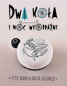 Zaczarowana Walizka: Dwa koła i moc wyobraźni - prezentacja / Two wheels and power of imagination - presentation #poster #bicycle #bell #n