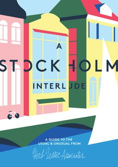 chasematt journal:I recently had the pleasure of once again working with Herb Lester to illustrate their latest map: A Stockholm Interlude.G #color