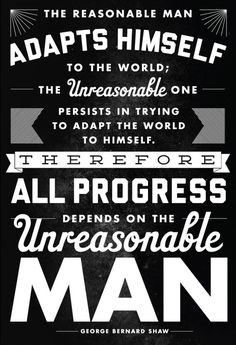 George Bernard Shaw - The Unreasonable Man #inspirational #design #quotes #laughing #posters #poster #samurai #typography