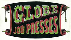 Globe Job Presses   Sheaff : ephemera #globe
