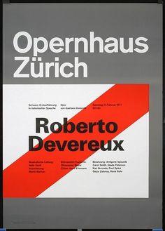 Opernhaus Zürich - Robert Devreux | Flickr - Fotosharing! #swiss #design #graphic #poster #mller #josef #brockmann