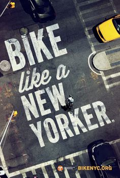 Bike like a New Yorker — Mother Creative Journal #typography #design #advertising #bike #york #new