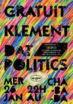 Design Fodder (Gratuit, Klement, Dat Politics poster by...) #poster #color #rainbow