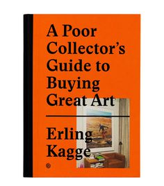 A Poor Collector's Guide to Buying Great Art book cover
