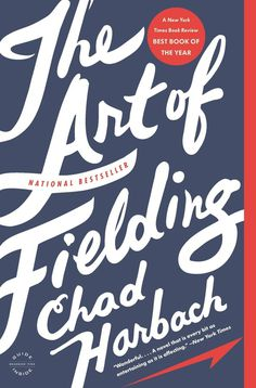 The Art of Fielding #print #stroke #book #novel #writing #cover #cursive #type #hand #editorial #typography