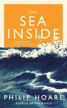 Book coever, cover, book, the sea inside, sea, inside, philip hoare, philip, hoare, blue, golden, white, Gill sans, magnificent