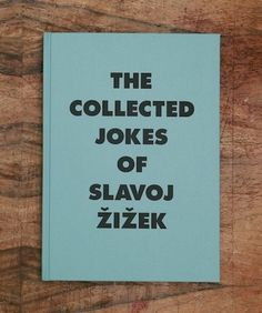 the collected jokes of slavoj zizek audun mortensen #cover #book
