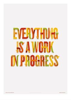 ""\""""Everything is a Work in Progress"""" - By Brand Nu""236|333|?|en|2|1c6e79d56f513bf464168f0f436a493a|False|UNLIKELY|0.2876570224761963