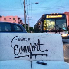 Beware of comfort :: The street of life by Camilo Rojas #lettering #street
