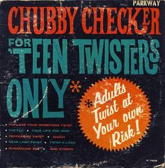 All sizes | Chubby Checker - For Teen Twisters Only | Flickr - Photo Sharing! #album #record #cover #1960s #illustration #artwork