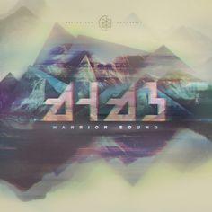 AHAB - Warrior Sound EP | album cover #cover #glitchhop #btworks #ahab