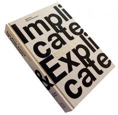 Aga Khan Award for Architecture 2010 Implicate & Explicate | ArchDaily #graphic #book #typography