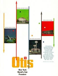 All sizes | Otis Elevator World's Fair Ad 1963 | Flickr - Photo Sharing! #1963 #worlds #fair #otis #elevator #ad