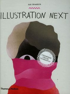 Illustration Next: Contemporary Creative Collaboration #inspiration #illustration