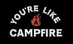 http://number34.tumblr.com/post/23996704022/warm-up-for-today #lettering #young #cassaro #campfire #camp #texture #dan #fire #jerks #typography