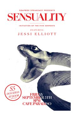 SOAPBOX SPEAKEASY september #girl #exposure #snake #double #poster