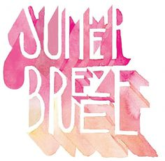 Summer Breeze - Hello Jon - Illustration & Hand Drawn Type #jon #sterlino