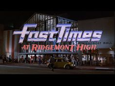 Fast times at Ridgemont high movie title #80s #shine #title card