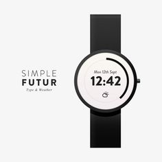 Simple Futur Watch - Type & Weather #white #weather #black #simple #watch #type