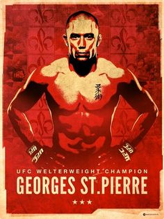 Georges St.Pierre Poster Â« matmacquarrie.ca #propaganda #red #george #pierre #illustration #st #macquarrie #mat