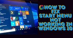 Fix Start Menu Not Working in Windows 10