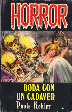 (via Mundo Bocado: SELECCION CHACO)Portadas ilustradas por Joaquín Chacopino. #horror #cover #illustration #vintage #monster