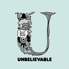 Unbelievable U #letterform #illustration #typography