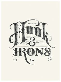 Hook & Irons Co. Logo Sketch by Tom Lane #logo #sketch #typography
