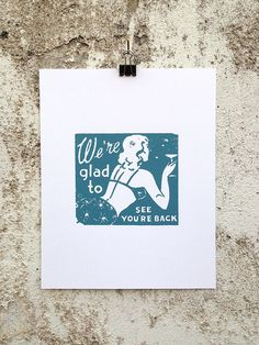 We're Glad You're Back - 8 x 10 Mini Poster #kitsch #retro #girlie #illustration #vintage #etching #matchbook #art #burlesque