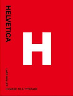 Helvetica — Lars Müller Publishers
