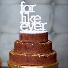 DESIGN FETISH: For Like Ever Wedding Topper #cake #decoration #typography