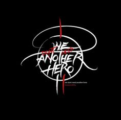 All sizes | we dont need another hero. | Flickr - Photo Sharing! #calligraphy #greg #dont #another #we #hero #need #brush #papagrigoriou #typography