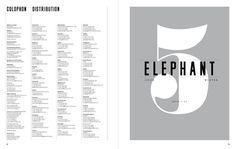 Elephant Magazine, Issue 5 Matt Willey #layout #design #editorial #magazine
