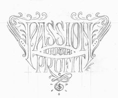 """Desired Hearts × 86era Tees — """"Pursue Your Passions"""" on Typography Served #graphic design #type #logos"""