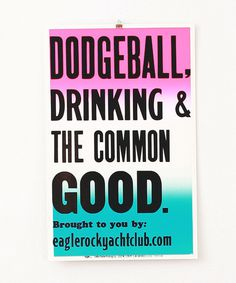 The Common Good Poster #drinking #rock #typography #yacht #eagle #poster #nonprofit #organization #nautical