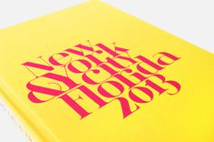 Photo book NYC — Florida on Behance #usa #america #pink #typography #design #graphic #yellow #travel #photography #holiday #york #nyc #new