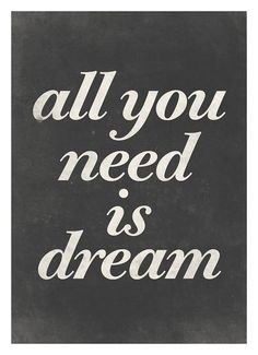 Typography poster wall decor All you need is dream by NeueGraphic #print #neuegraphic #poster #art #typography