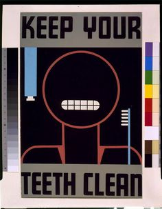 Keep your teeth clean #wpa #retro #vintage #poster