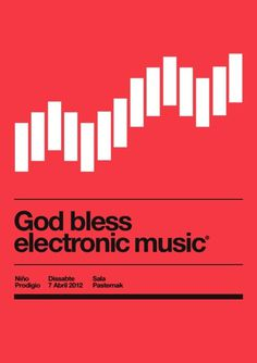 God bless electronic music #swiss #poster