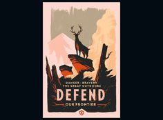 Campo Santo :: Experience • Protect • Defend #inferno #frontier #outdoors #design #stag #illustration #nature #fire #poster #art #defend #beauty