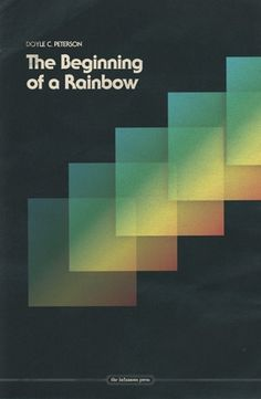 All sizes | The Beginning of a Rainbow | Flickr - Photo Sharing! #cover #1960s #book