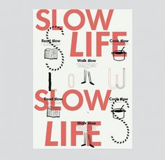 slow life #illustration #poster