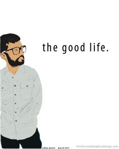 The good life. #illustrator #hipster #art #good #life