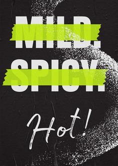 MILD. SPICY. HOT!