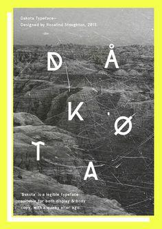 Dakota Typeface #typography #type #typeface #futuristic #font #letter #letterform #rosalind stoughton #dakota
