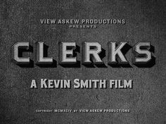 "Movie Titles   ""Clerks\"" 