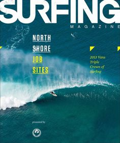 2013 Triple Crown Of Surfing Flipbook Cover See it here: http://www.surfingmagazine.com/lightbox/2013-triple-crown-of-surfing-flipbook/ #macfarlane #surfer #joystain #north #water #surfing #noa #wave #pipeline #duncan #shore #barrel #magazine #emberson