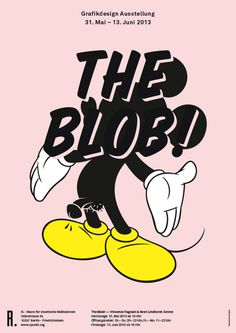 THE BLOB! #poster #mickey #mouse