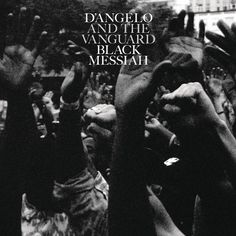 D'Angelo's New Album Black Messiah Is Out Now, Available to Stream #messiah #black #typography