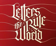 Letters Rule the World #typography